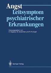 Angst: Leitsymptom psychiatrischer Erkrankungen