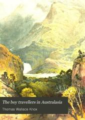 The Boy Travellers in Australasia: Adventures of Two Youths in a Journey to the Sandwich, Marquesas, Society, Samoan, and Feejee Islands