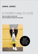 A Modern Way to Cook Book