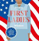 Pocket First Ladies Wisdom