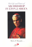 The Life and Times of Archbishop Fulton J  Sheen PDF