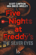 The silver eyes  Five nights at Freddy s PDF
