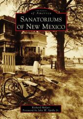 Sanatoriums of New Mexico