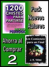 Pack Nuevos Autores Ahorra al Comprar 2: 1200 Chistes para partirse, de Berto Pedrosa & Un Comienzo para un Final, de J. K. Vélez