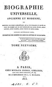 Biographie universelle, ancienne et moderne, ouvrage rédigé par une société de gens de lettres: Volume9