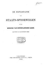 De exploitatie der Staats-Spoorwegen en de Minister van Binnenlandsche Zaken: 22 Juny-3 Aug. 1863