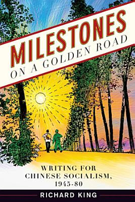 Milestones on a Golden Road PDF