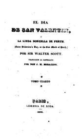 El di̲a de San Valentin, o̲, La linda Doncella de Perth: Volumen 4