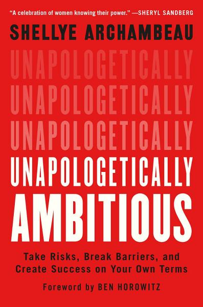 Download Unapologetically Ambitious Book