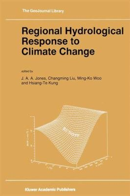Regional Hydrological Response to Climate Change PDF