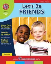 Let's Be Friends Gr. K-1