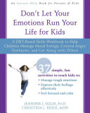 Don t Let Your Emotions Run Your Life for Kids