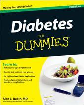 Diabetes For Dummies: Edition 4