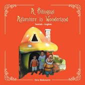 A Bilingual Adventure in Wonderland