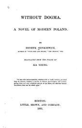 Without Dogma: A Novel of Modern Poland