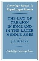 The Law of Treason in England in the Later Middle Ages PDF