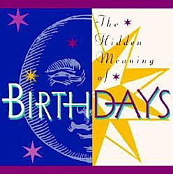 The Hidden Meaning Of Birthdays Book PDF