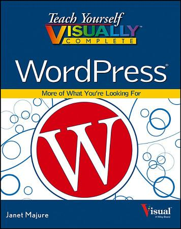 Teach Yourself VISUALLY Complete WordPress PDF