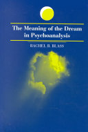 The Meaning of the Dream in Psychoanalysis