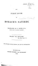 The First Book of Horace s Satires  Translated by F  Howes PDF