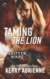Taming the Lion: A Steamy Shifter Romance