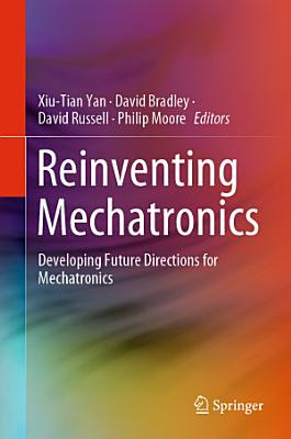 Reinventing Mechatronics