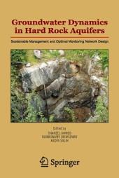 Groundwater Dynamics in Hard Rock Aquifers: Sustainable Management and Optimal Monitoring Network Design
