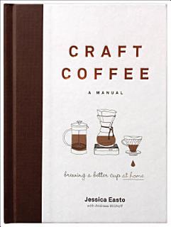 Craft Coffee  A Manual Book