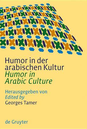 Humor in der arabischen Kultur   Humor in Arabic Culture PDF