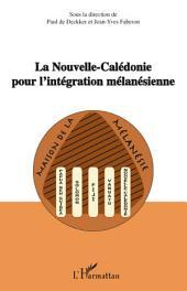 La Nouvelle-Calédonie pour l'intégration mélanésienne