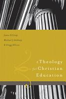 A Theology for Christian Education PDF