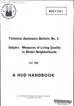 Measures of Living Quality in Model Neighborhoods