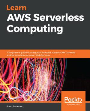 Learn AWS Serverless Computing