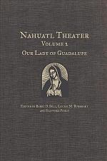 Nahuatl Theater: Our Lady of Guadalupe