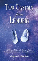 Two Crystals from Lemuria