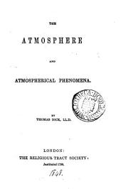 The atmosphere and atmospherical phenomena