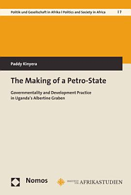 The Making of a Petro State