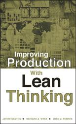Improving Production With Lean Thinking Book PDF