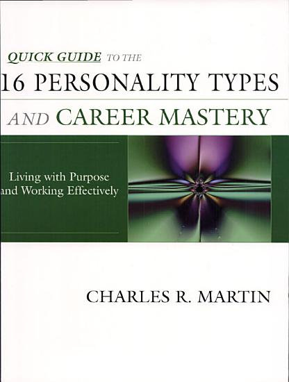 Quick Guide to the 16 Personality Types and Career Mastery PDF