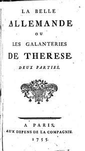 La belle Allemande ou les Galanteries de Therese: Deux parties