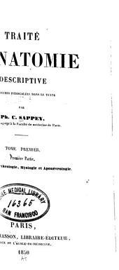 Traite d'anatomie descriptive: Volume1