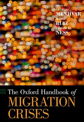 The Oxford Handbook of Migration Crises PDF