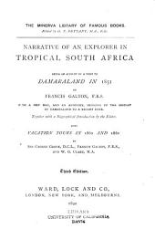 Narrative of an Explorer in Tropical South Africa: Being an Account of a Visit to Damaraland in 1851