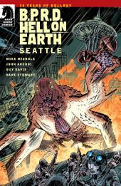 B.P.R.D Hell on Earth: Seattle