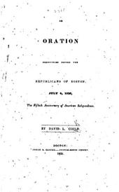An Oration pronounced before the Republicans of Boston, July 4, 1826, the fiftieth anniversary of American independence
