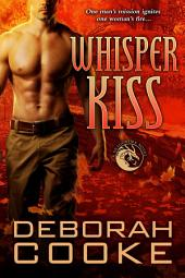 Whisper Kiss: A Dragonfire Novel
