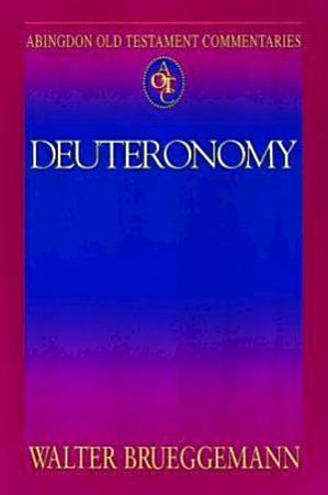 Abingdon Old Testament Commentaries  Deuteronomy PDF