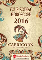 CAPRICORN - Your Zodiac Horoscope by GaneshaSpeaks.com