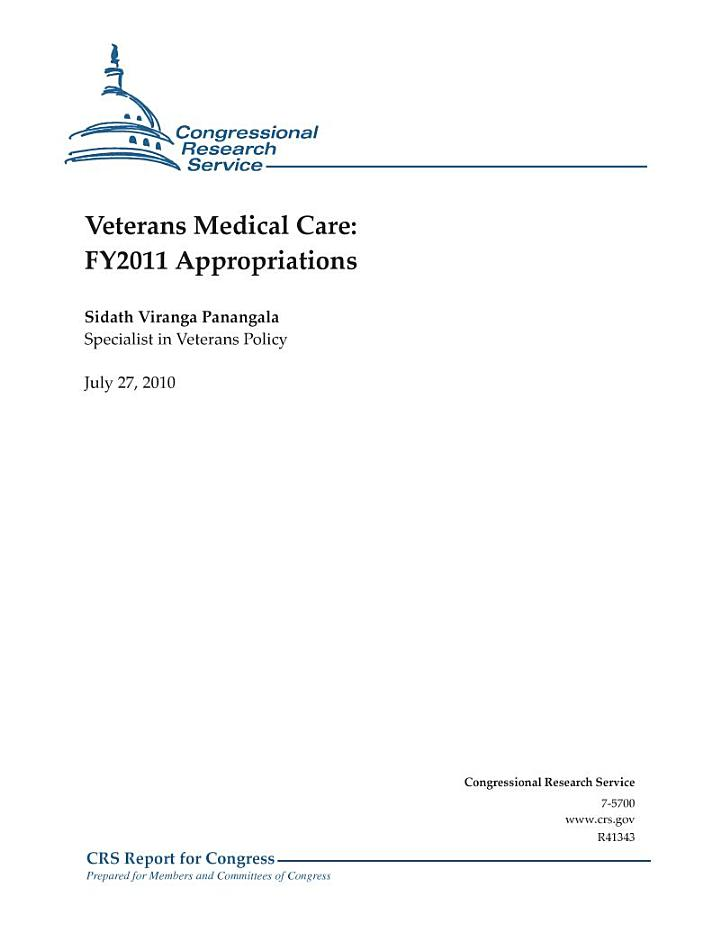 Veterans Medical Care: FY 2011 Appropriations