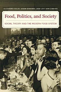 Food  Politics  and Society Book